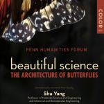 Penn Humanities Forum: Beautiful Science